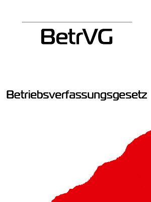 BetrVG– Betriebsverfassungsgesetz