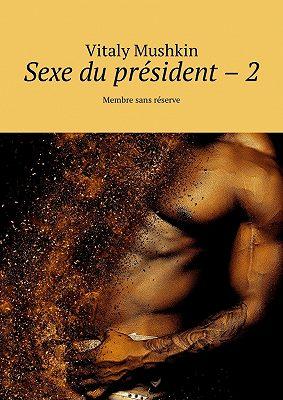 Sexe du président – 2. Membre sans réserve