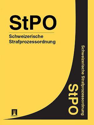 Schweizerische Strafprozessordnung– StPO