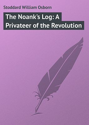 The Noank's Log: A Privateer of the Revolution