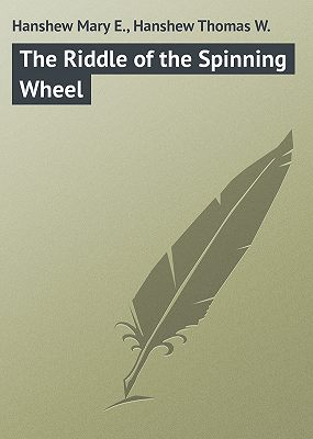 The Riddle of the Spinning Wheel