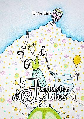 Fantastic Fables. Book6