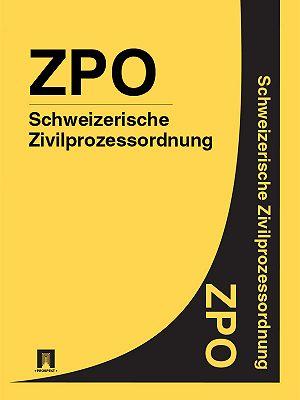 Schweizerische Zivilprozessordnung– ZPO